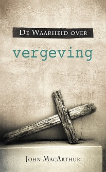 De Waarheid over vergeving