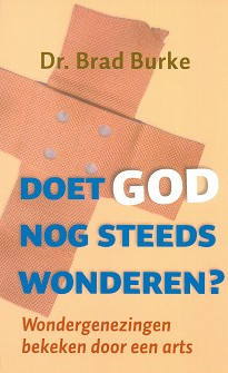 Doet God nog steeds wonderen?